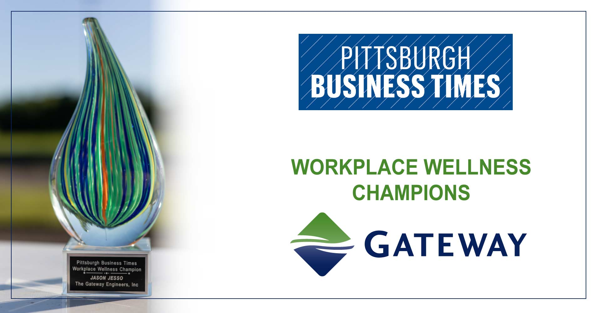 Gateway's CEO Jason Jesso selected as 2019 Workplace Wellness Champion by the Pittsburgh Business Times
